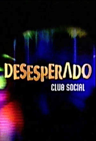 desesperado_club_social_poster